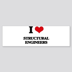 I love Structural Engineers Bumper Sticker