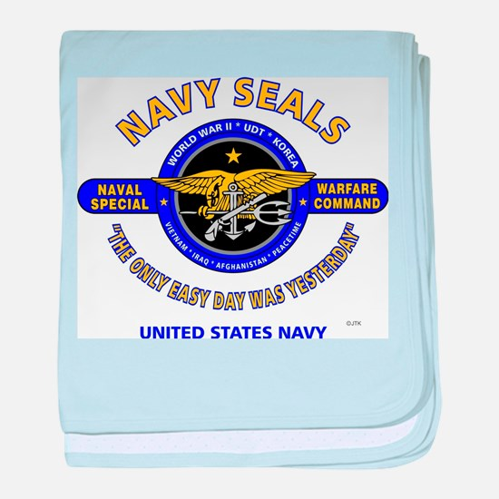 NAVY SEALS THE ONLY EASY DAY WAS YEST baby blanket