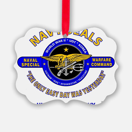 NAVY SEALS THE ONLY EASY DAY WAS Ornament