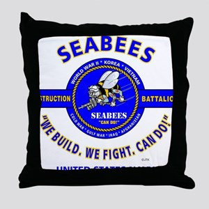 "SEABEES UNITED STATES NAVY ""WE BUILD, Throw Pillow"
