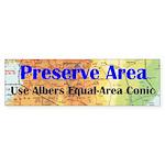 Preserve Area - Bumper Sticker
