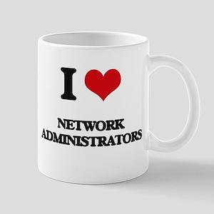 I love Network Administrators Mugs