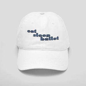 eat sleep ballet - Cap
