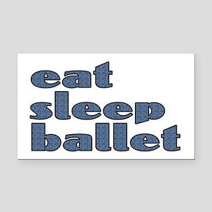 eat sleep ballet - Rectangle Car Magnet