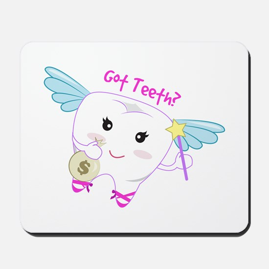 Got Teeth? Mousepad