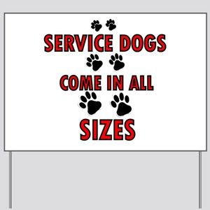 SERVICE DOGS Yard Sign