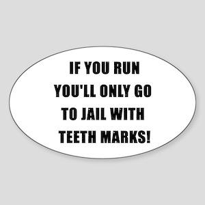 K9 If You Run Oval Sticker