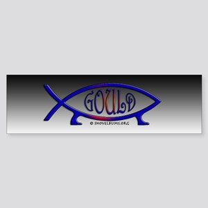 Gould Fish! Not Darwin Fish. Bumper Sticker