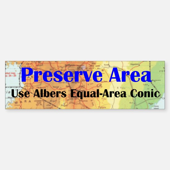 Preserve Area - Bumper Bumper Bumper Sticker