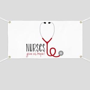 Nurses Give Us Hope! Banner