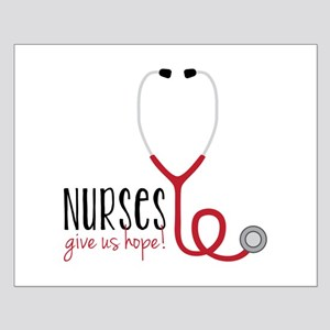 Nurses Give Us Hope! Posters