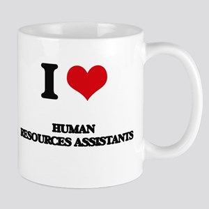 I love Human Resources Assistants Mugs