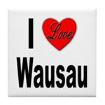 I Love Wausau Tile Coaster