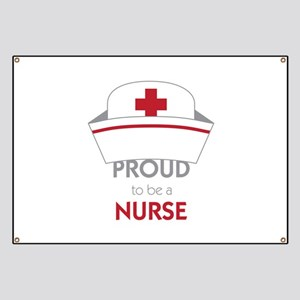 Proud To Be A Nurse Banner