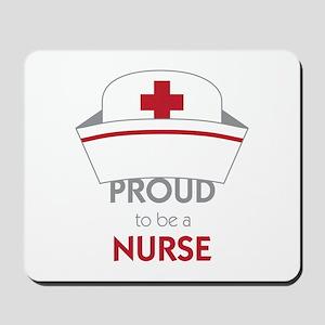 Proud To Be A Nurse Mousepad