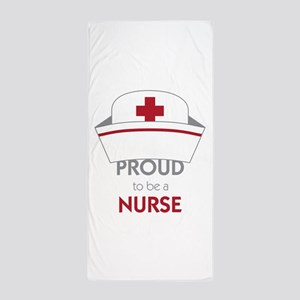 Proud To Be A Nurse Beach Towel