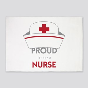 Proud To Be A Nurse 5'x7'Area Rug