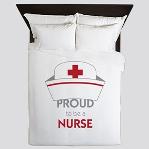 Proud To Be A Nurse Queen Duvet