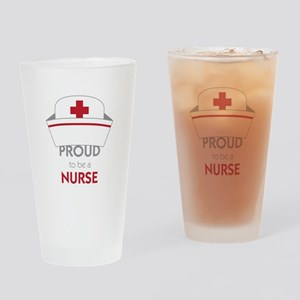 Proud To Be A Nurse Drinking Glass