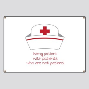 Being Patient With Patients Who Are Not Patient! B