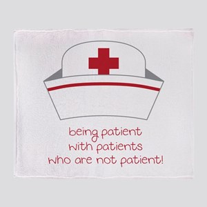 Being Patient With Patients Who Are Not Patient! T
