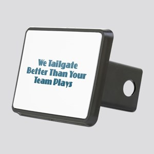 We Tailgate Better Rectangular Hitch Cover