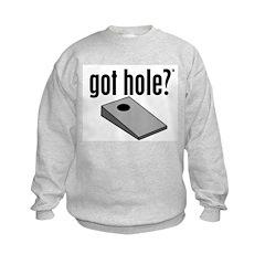Cornhole: Got Hole? Sweatshirt