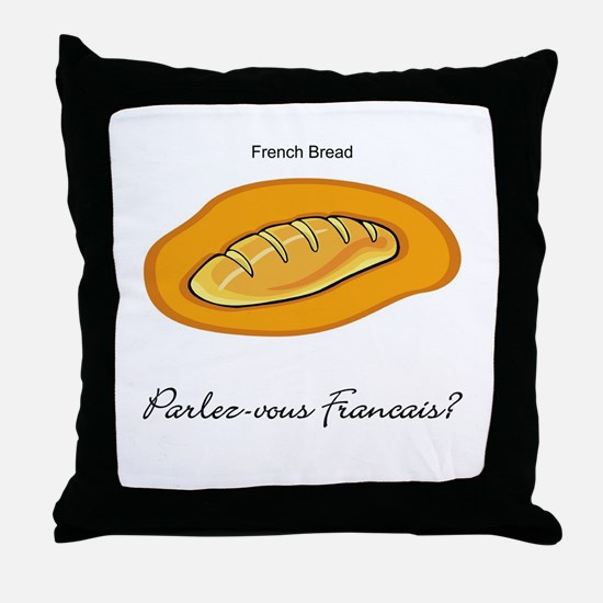 French Bread French Language Throw Pillow