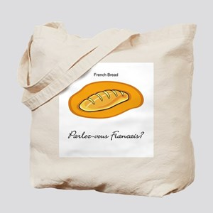 French Bread French Language Tote Bag