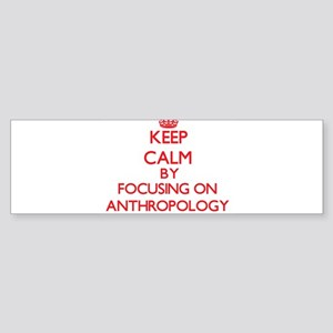 Anthropology Bumper Sticker