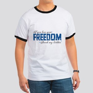 If you love your freedom, Tha Ringer T