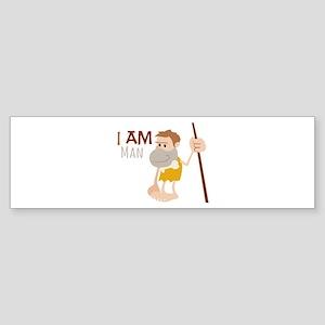 I Am Man Bumper Sticker