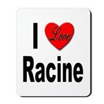 I Love Racine Mousepad