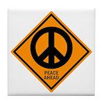 Peace Ahead Tile Coaster