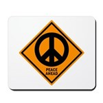Peace Ahead Mousepad