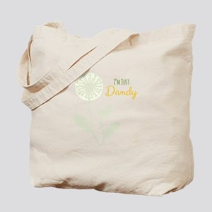 Im Just Dandy Tote Bag