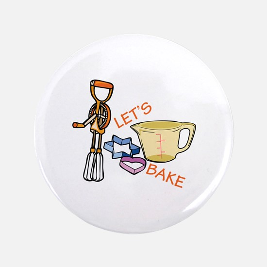 "Lets Bake 3.5"" Button"
