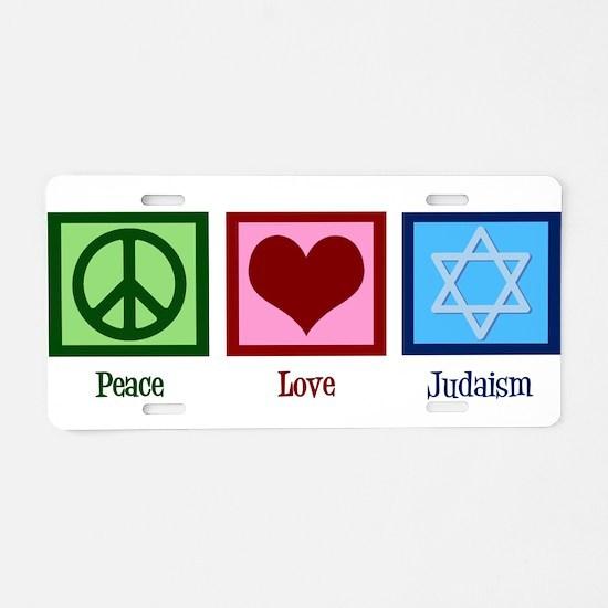 Peace Love Judaism Aluminum License Plate