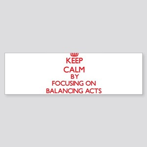 Balancing Acts Bumper Sticker