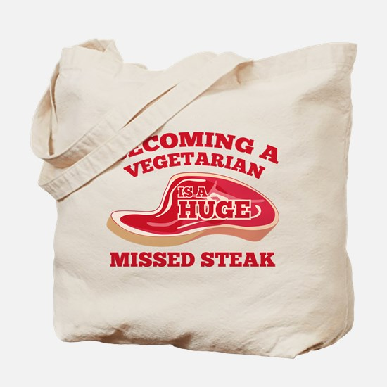 Becoming A Vegetarian Is A Huge Missed Steak Tote