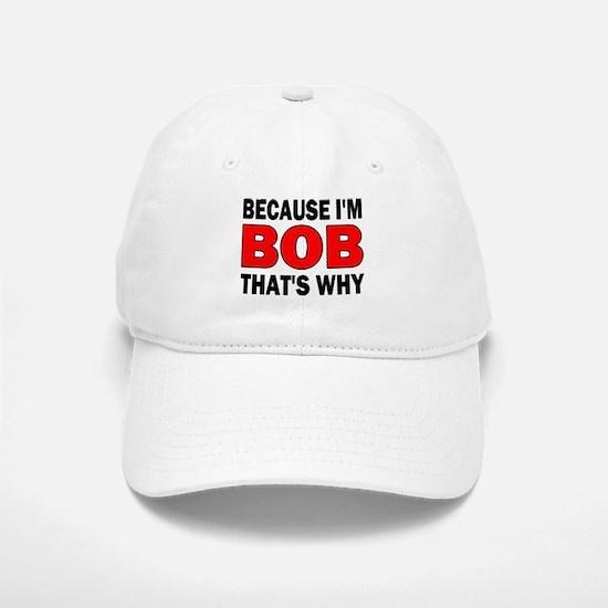 I'M BOB Baseball Baseball Cap