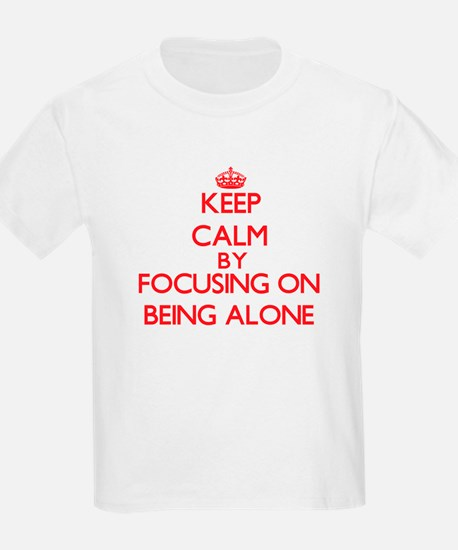 Being Alone T-Shirt
