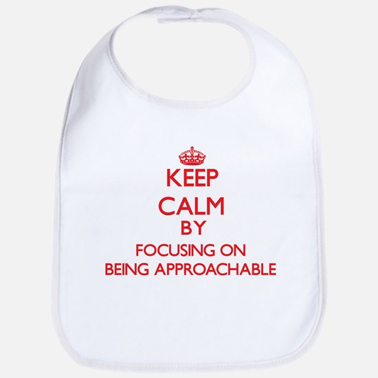 Being Approachable Bib
