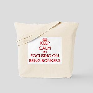 Being Bonkers Tote Bag
