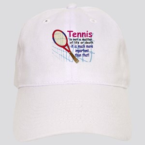 Tennis is a matter ... Cap