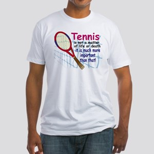 Tennis is a matter ... Fitted T-Shirt