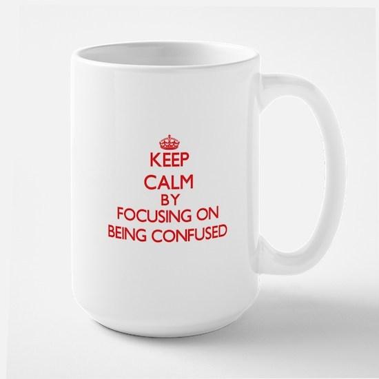 Being Confused Mugs