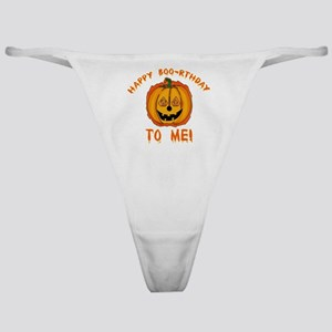 Happy Boorthday Halloween Birthday Classic Thong