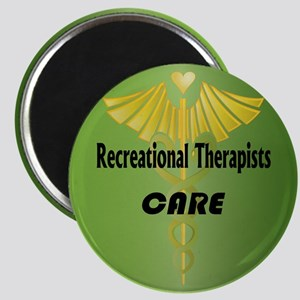Recreational Therapists Care Magnet