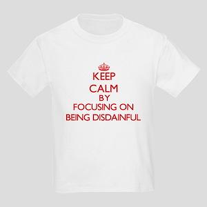 Being Disdainful T-Shirt